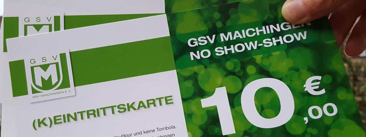 Die GSV No Show-Show